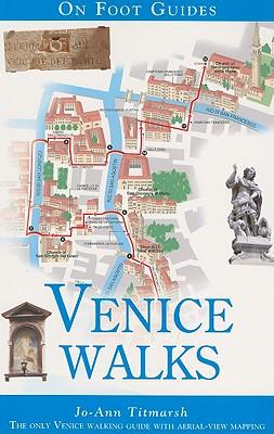 On Foot Guides Venice Walks By Titmarsh, Jo-ann